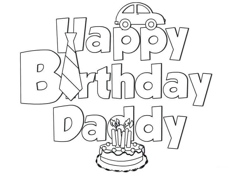 Printable happy birthday dad coloring pages